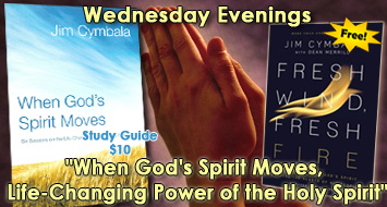 "I'm excited to announce we are following up ""Life-Changing Prayer"" with another series written by Jim Cymbala, ""When God's Spirit Moves, Life-Changing Power of the Holy Spirit"" on Wednesday nights. I am confident this study will be as impactful as the last. Some of the sessions include Power Source and Help When We Need It Most. We will start 10.9.19. In addition to the participant's book that goes along with the study available for $10, we will be giving one of Jim Cymbala's first books, Fresh Wind, Fresh Fire, to everyone who attends and is interested in reading it at no cost. I read it many years ago and it is a powerful book! I am confident this is a study of great value to you and our church. Hope to see you each Wednesday night for the next six weeks."